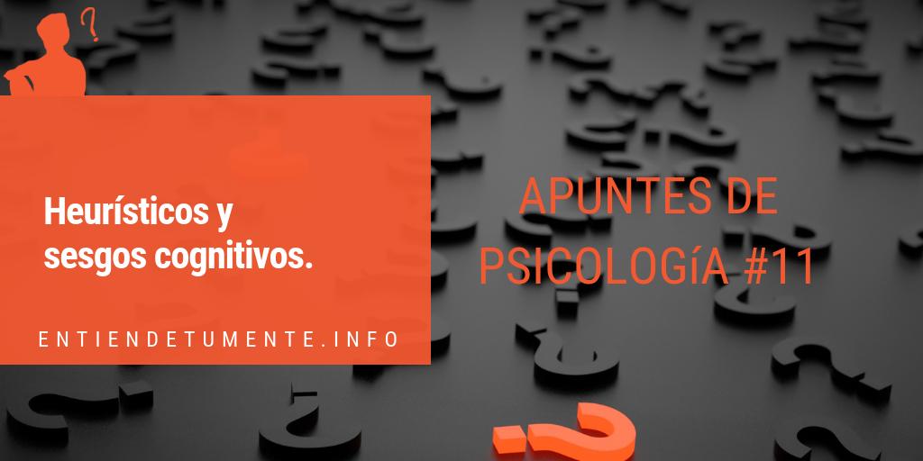 Hablamos de heurísticos y sesgos en Entiende Tu Mente el podcast más escuchado de psicología en español.